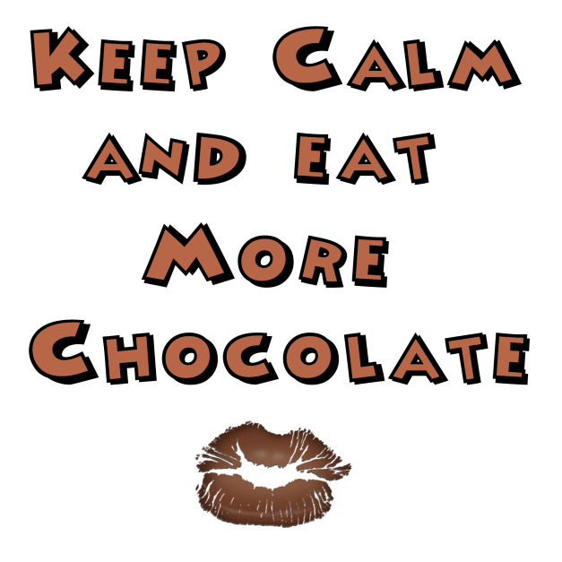 keep-calm-and-eat-more-chocolate